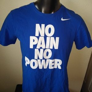 No Pain No Power Nike T Shirt
